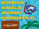 Bezpieczne wakacje w Drawsku Pomorskim