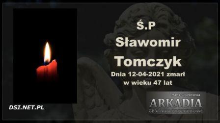 Ś.P. Sławomir Tomczyk