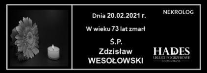 Ś.P. Zdzisław Wesołowski