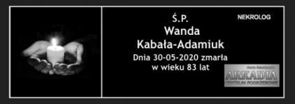 Ś.P. Wanda Kabała-Adamiuk