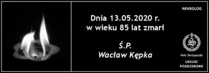 Ś.P. Wacław Kępka