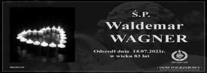 Ś.P. Waldemar Wagner
