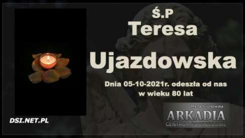 Ś.P. Teresa Ujazdowska