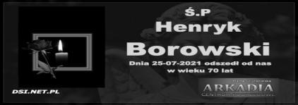 Ś.P. Henryk Borowski