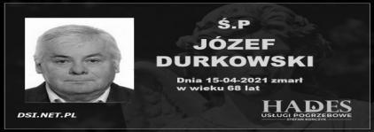Ś.P. Józef Durkowski
