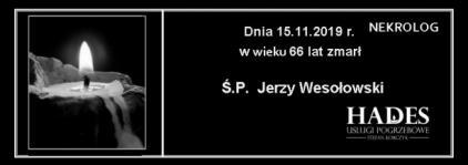 """""""Ś.P. Jerzy Wesołowski"""