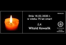 Ś.P. Witold Kowalik