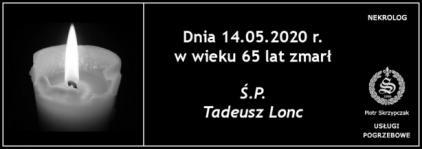 Ś.P. Tadeusz Lonc