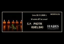 Ś.P. PIOTR IGIELSKI