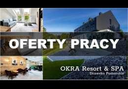 Praca: OKRA RESORT & SPA poszukuje pracowników