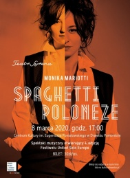 2020-03-08 Spagetti Poloneze - Monika Mariotti ( Teatr Syrena)