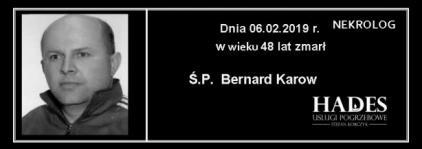 Ś.P. Bernard Karow