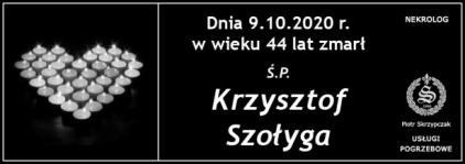 Ś.P. Krzysztof Szołyga