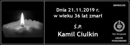 Ś.P. Kamil Ciulkin