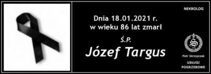 Ś.P. Józef Targus