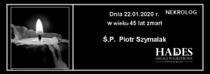 Ś.P. Piotr Szymalak
