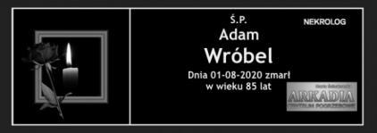 Ś.P. Adam Wróbel