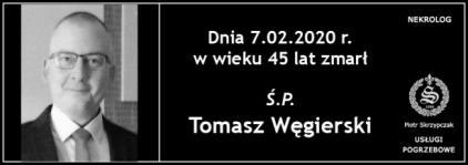 Ś.P. Tomasz Węgierski