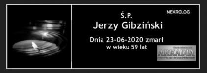 Ś.P. Jerzy Gibziński