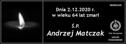Ś.P. Andrzej Matczak