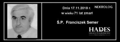 Ś.P. Franciszek Semer