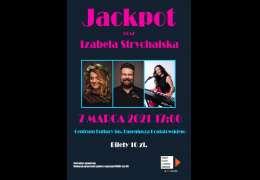 2021-03-07 Koncert: Izabela Strychalska oraz Jackpot