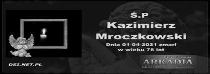 Ś.P. Kazimierz Mroczkowski
