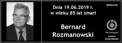Ś.P. Bernard Rozmanowski