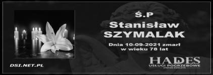Ś.P. Stanisław Szymalak