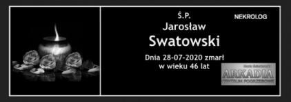 Ś.P. Jarosław Swatowski