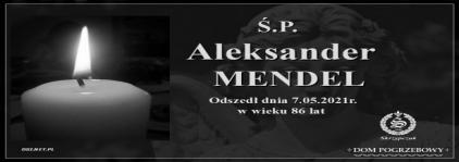 Ś.P. Aleksander Mendel
