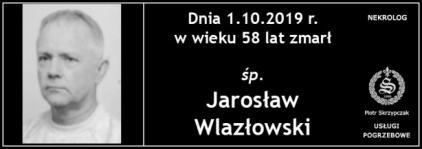 Ś.P. Jarosław Wlazłowski