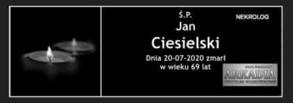 Ś.P. Jan Ciesielski