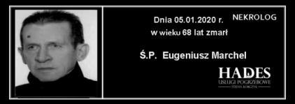 Ś.P. Eugeniusz Marchel