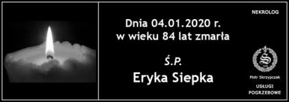Ś.P. Eryka Siepka