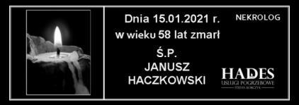 Ś.P. JANUSZ HACZKOWSKI