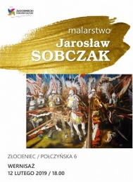 2019-02-12 Malarstwo Jarosława Sobczaka - wernisaż