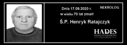 Ś.P. Henryk Ratajczyk