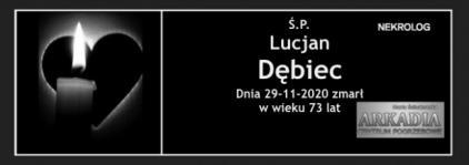 Ś.P. Lucjan Dębiec
