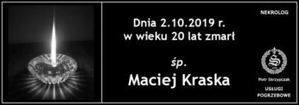Ś.P. Maciej Kraska
