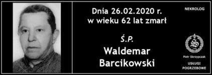 Ś.P. Waldemar Barcikowski