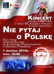 """2019-09-01 Koncert patriotyczny """"Nie pytaj o Polskę"""""""