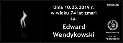 Ś.P.  Edward Wendykowski