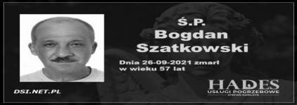 Ś.P. Bogdan Szatkowski