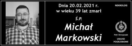 Ś.P. Michał Markowski