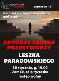 2020-01-30 Wernisaż wystawy fotograficznej Leszka Paradowskiego - Aktorzy Teatru Przestworzy