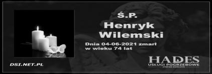 Ś.P. Henryk Wilemski