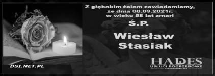 Ś.P. Wiesław Stasiak