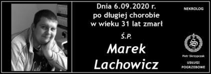 Ś.P. Marek Lachowicz