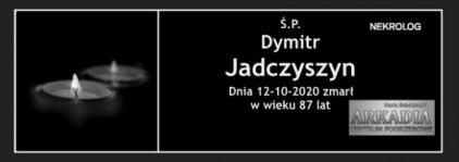 Ś.P. Dymitr Jadczyszyn
